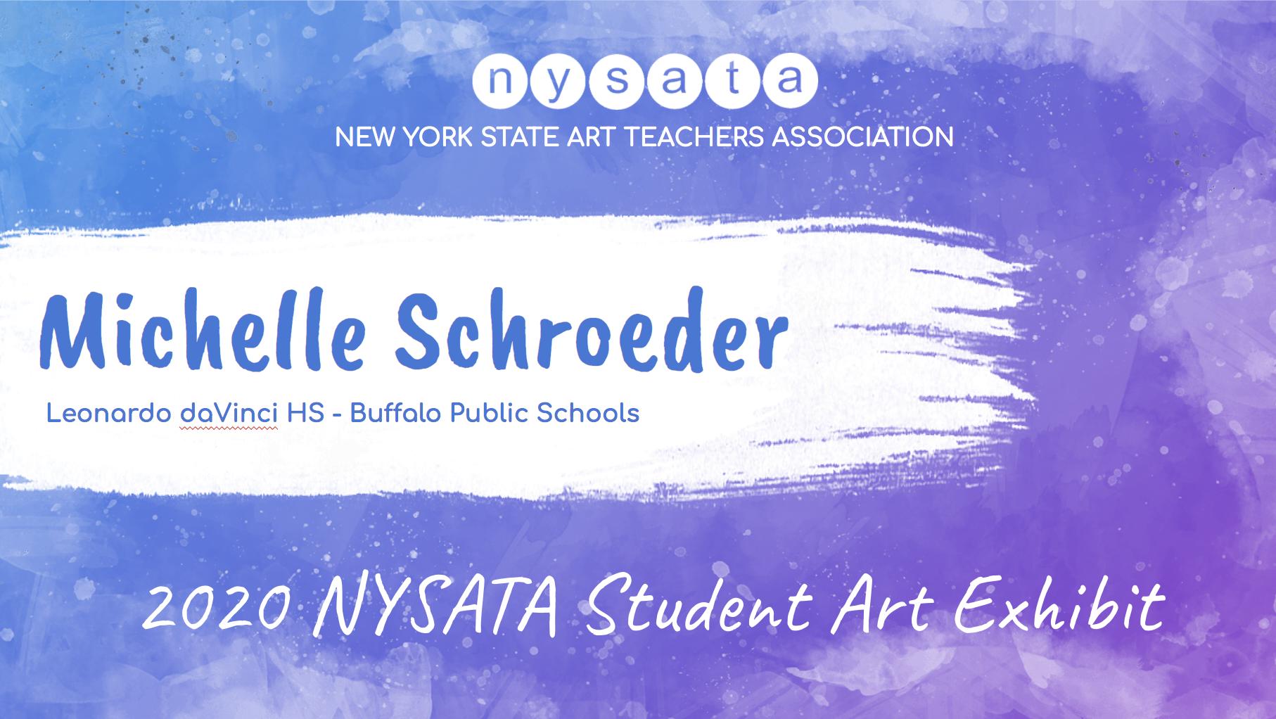 Michelle Schroeder Student Exhibit