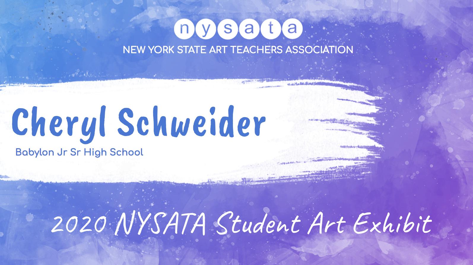 Cheryl Schweider Student Exhibit